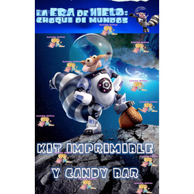 Kit Imprimible Candy Bar La Era De Hielo Choque De Mundos!!!