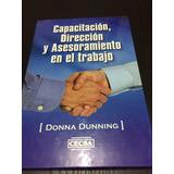 Capacitación, Dirección Y Asesoramiento En El Trabajo