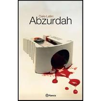 Libro: Abzurdah - Latini Cielo - Pdf