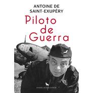 Piloto De Guerra - Antoine De Saint Exupéry