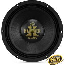 Novo Woofer Eros Hammer 5.2k 2600w Rms + Frete Grátis