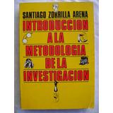 Introducción A La Metodología De La Investigación - Zorrilla