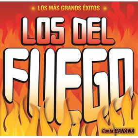 Los Del Fuego - Los Más Grandes Éxitos De Los Del Fuego - Cd