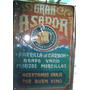 Carteles Antiguos Chapa Gruesa 29x41cm Gran Asador