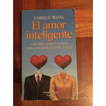 Amor Inteligente Enrique Rojas . Nuev0