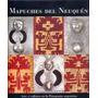 Libro Mapuches Del Neuquén