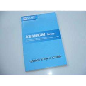 Manual Mother Msi K9n6gm Socket Am2 Amd Athlon 64 Caballito