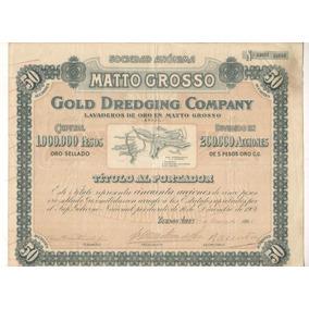Apólice - Matto Grosso - Gold Dredging Company - Ano 1905