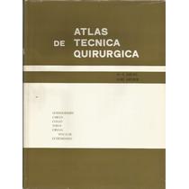 Atlas De Técnica Quirúrgica. D. Grewe. 2 Tomos..