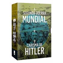 Box Segunda Guerra Mundial + Carisma De Hittler (2 Livros) #