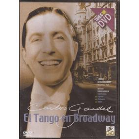Dvd Carlos Gardel El Tango En Broadway (pelicula)