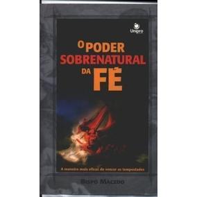 Livro Poder Sobrenatural Da Fé Bispo Macedo