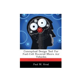 Libro Conceptual Design Tool For Fuel-cell Powered, Paul M H