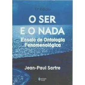 Livro O Ser E O Nada Jean-paul Sartre