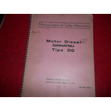 Daihatsu Taft Motor Diesel Dg Manual Para El Taller Mecanico