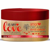 Amor Orgânico Bottox Capilar Is My Love 250gr