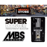 Mbs Super Booster Pedal Para Guitarra Electrica Bajo