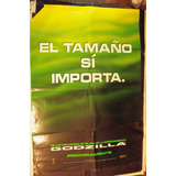 Poster Original El Tamaño Si Importa (godzilla)