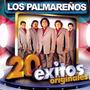 Los Palmareños - 20 Exitos Originales