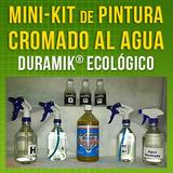 :: Pintura Cromo Al Agua - Mini-kit ::