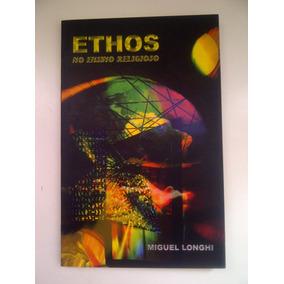Livro - Ethos No Ensino Religioso - Miguel Longhi