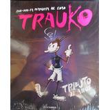 Revista Trauko Tributo 21 Años