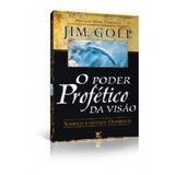 Livro O Poder Profético Da Visão - Sonhos E Outros Domínios