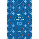 El Arte De La Cocina Francesa T 1 Y 2 - Julia Child