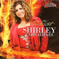 Cd Shirley Carvalhaes - Em Ritmo Pentecostal (original)