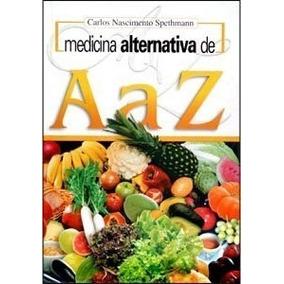 Livro Digital Medicina Alternativa De A - Z - Frete Gratis