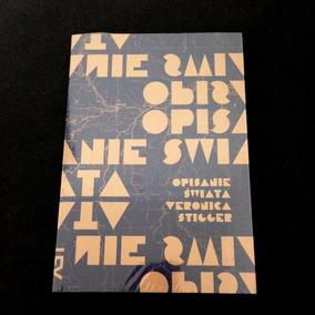 Livro Veronica Stigger - Opisanie Swiata - Cosac Naify