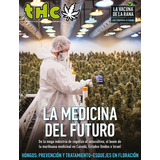 Thc 92 - La Medicina Del Futuro