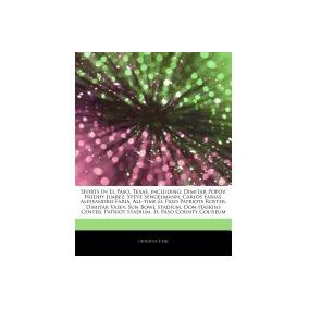 Libro Articles On Sports In El Paso, Texas,, Hephaestus Book