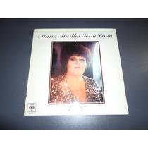 Maria Martha Serra Lima - Estilo * Disco De Vinilo