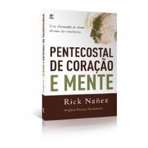 Livro Pentecostal De Coração E Mente