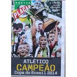 Poster Atlético Mg Campeão Da C. Do Brasil 2014