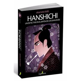 Hanshichi Un Detective En El Japón De Los Samuráis Quaterni
