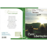 Dvd Palestras Cura E Libertação Fábio De Melo (42131-cx1)