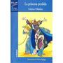 La Princesa Perdida, De Federico Villalobos (mi Envío Gratis