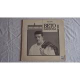 Beto Barbosa-lp-vinil-gravaçao De Programa De Radio-entrevis