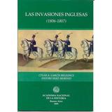 Las Invasiones Inglesas 1806-07 En La Medalla, Etc No Envíos
