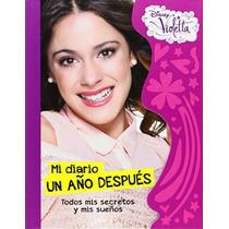 Violetta Mi Diario Un Año Después. Original Disney