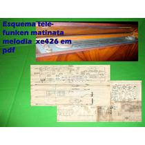 Esquema Telefunken Mattinata Melodia Xe 426 Xe426 Em Pdf