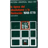 La Época Del Absolutismo Y La Ilustración 1648-1779.barudio