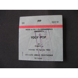 Entrada Iggy Pop, Estadio Obras Sanitarias 1992