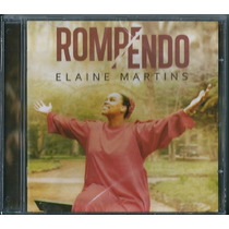 Cd Elaine Martins - Rompendo [original]