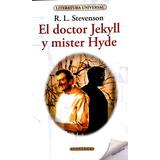 R. L. Stevenson-el Doctor Jekyll Y Mister Hyde