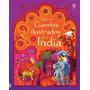 ** Cuentos Ilustrados De La India ** Infantil Usborne