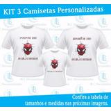 Kit 3 Camiseta Aniversário Personalizado Homem Aranha Spider