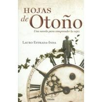 Hojas De Otoño De Lauro Estrada-inda